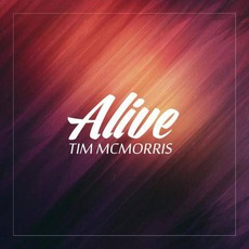 Alive mp3 Album by Tim McMorris