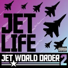 Jet World Order 2 mp3 Album by Jet Life