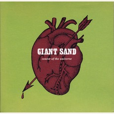 Center Of The Universe (25th Anniversary Edition) mp3 Album by Giant Sand