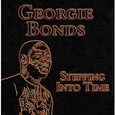 Stepping Into Time mp3 Album by Georgie Bonds