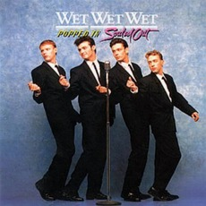 Popped In Souled Out mp3 Album by Wet Wet Wet