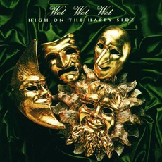 High On The Happy Side mp3 Album by Wet Wet Wet