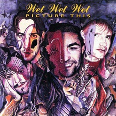 Picture This mp3 Album by Wet Wet Wet