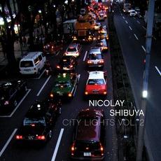 City Lights, Volume 2: Shibuya mp3 Album by Nicolay
