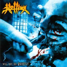 Will Not Go Quietly mp3 Album by Hellion