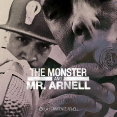 The Monster & Mr. Arnell