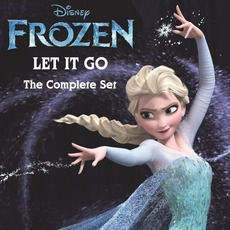 Frozen: Let It Go (The Complete Set) mp3 Compilation by Various Artists
