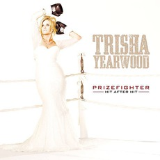PrizeFighter: Hit After Hit mp3 Artist Compilation by Trisha Yearwood