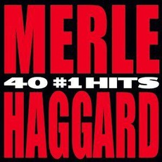 40 #1 Hits mp3 Artist Compilation by Merle Haggard