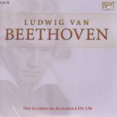 Complete Works: Der Glorreiche Augenblick Op.136 - CD70 mp3 Artist Compilation by Ludwig Van Beethoven