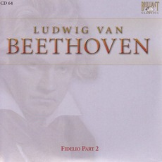 Complete Works: Fidelio Part II - CD64 mp3 Artist Compilation by Ludwig Van Beethoven