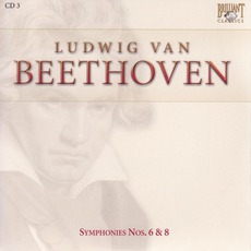 Complete Works: Symphonies Nos.6&8 - CD3 mp3 Artist Compilation by Ludwig Van Beethoven