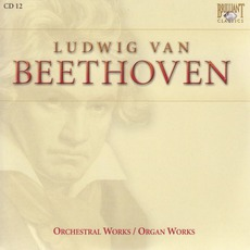 Complete Works: Orchestral Works Organ Works - CD12 mp3 Artist Compilation by Ludwig Van Beethoven