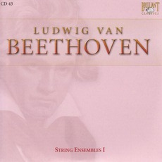 Complete Works: String Ensembles I - CD43 mp3 Artist Compilation by Ludwig Van Beethoven