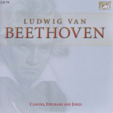 Complete Works: Canons, Epigrams and Jokes - CD79 by Ludwig Van Beethoven