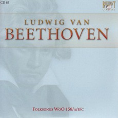 Complete Works: Folksongs WoO 158abc - CD85 mp3 Artist Compilation by Ludwig Van Beethoven