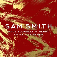 Have Yourself A Merry Little Christmas mp3 Single by Sam Smith