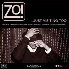 ...Just VIsiting Too mp3 Album by Zo!