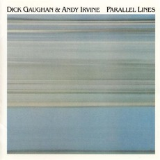 Parallel Lines mp3 Album by Dick Gaughan & Andy Irvine