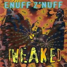 Tweaked mp3 Album by Enuff Z'Nuff
