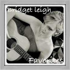 Bridget Leigh Favorites mp3 Album by Bridget Leigh