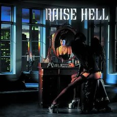 Not Dead Yet mp3 Album by Raise Hell