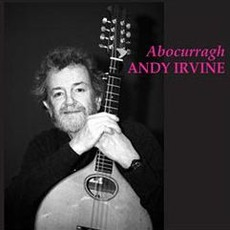 Abocurragh mp3 Album by Andy Irvine