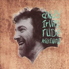 Rude Awakening mp3 Album by Andy Irvine