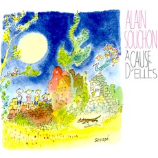 À Cause D'elles mp3 Album by Alain Souchon