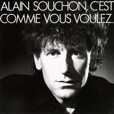 C'est Comme Vous Voulez mp3 Album by Alain Souchon