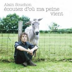 Écoutez D'où Ma Peine VIent mp3 Album by Alain Souchon