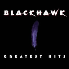 Greatest Hits mp3 Artist Compilation by Blackhawk