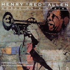 "World On A String mp3 Artist Compilation by Henry ""Red"" Allen"