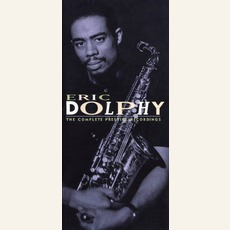 The Complete Prestige Recordings mp3 Artist Compilation by Eric Dolphy