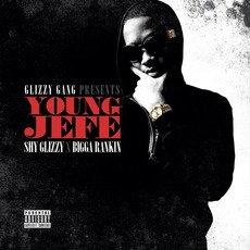 Young Jefe mp3 Artist Compilation by Shy Glizzy