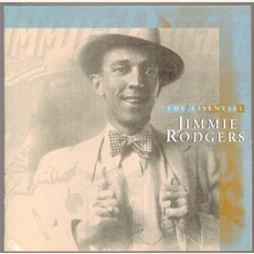 The Essential Jimmie Rodgers mp3 Artist Compilation by Jimmie Rodgers