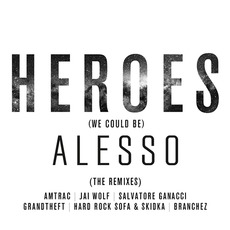 Heroes (We Could Be): The Remixes mp3 Remix by Alesso Feat. Tove Lo