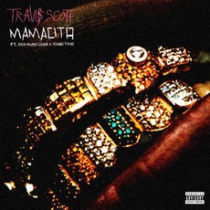 Mamacita mp3 Single by Travis Scott