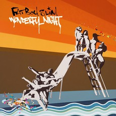 Wonderful Night mp3 Single by Fatboy Slim