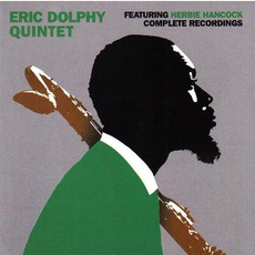 Eric Dolphy Quintet Featuring Herbie Hancock: Complete Recordings mp3 Live by Eric Dolphy