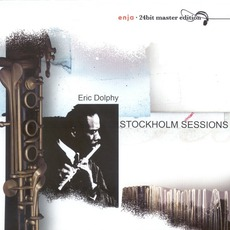 Stockholm Sessions (Re-Issue) mp3 Live by Eric Dolphy