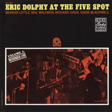 Eric Dolphy At The Five Spot, Volume 2 (Remastered) mp3 Live by Eric Dolphy