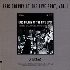 Eric Dolphy At The Five Spot (Remastered) mp3 Live by Eric Dolphy