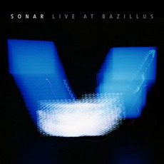 Live At Bazillus mp3 Live by Sonar
