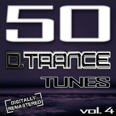 50 D.Trance Tunes, Vol 4 mp3 Compilation by Various Artists
