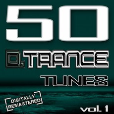 50 D.Trance Tunes, Vol 1 mp3 Compilation by Various Artists