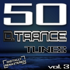 50 D.Trance Tunes, Vol 3 mp3 Compilation by Various Artists
