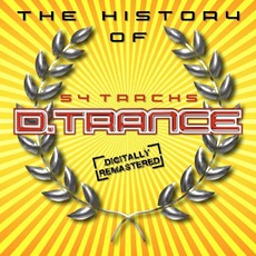 The History Of D.Trance mp3 Compilation by Various Artists