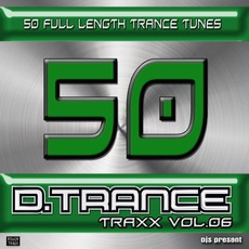 50 D.Trance Traxx, Vol 6 mp3 Compilation by Various Artists