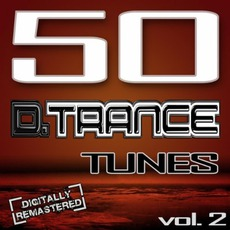50 D.Trance Tunes, Vol 2 mp3 Compilation by Various Artists